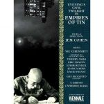 Jem Cohen : An Evening Twilight In Empires Of Tin Ost