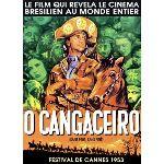 O Cangaceiro : Sans peur, sans pitié