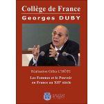 Collège de France : Georges Duby, Les femmes et le pouvoir en France au XIIe siècle