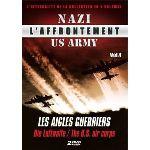 L'Affrontement Nazi : US Army - Volume 4 : Les Aigles guerriers