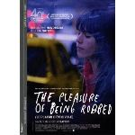 The pleasure of being robbed