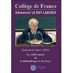 Collège de France : Emmanuel Le Roy Ladurie - Les 1000 années de la bibliotheque et du livre