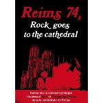 Reims 74, rock goes to cathedral