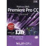 Apprendre Adobe Premiere Pro Cc pour Windows, Mac OS