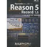 Elephorm Apprendre Propellerhead Reason 5 et Record 1.5 pour Windows, Mac OS