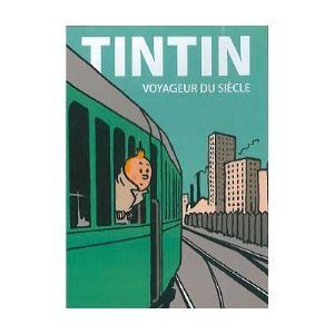 Tintin : voyageur du siècle