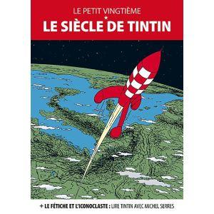 Le Petit vingtième : Le siècle de Tintin