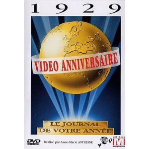 Vidéo anniversaire 1929, Le journal de votre année