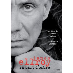 James Ellroy : Sa Part D'ombre