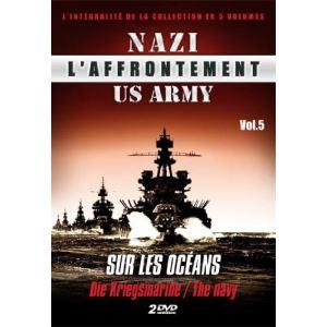 L'Affrontement Nazi : US Army - Volume 5 : Sur les océans