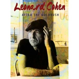 Léonard Cohen : After The Gold Rush