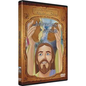 Les Grands Héros et Récits de la Bible : Les miracles de Jésus