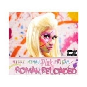 Nicki Minaj - Pink friday roman Reloaded