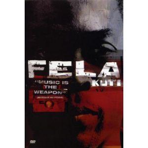 Fela Kuti : Music is the Weapon