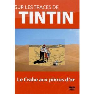 Sur les traces de Tintin - Volume 3 : Tintin et le crabe aux pinces d'or