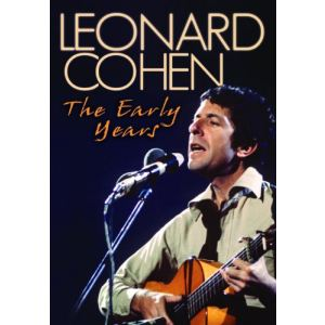 Leonard Cohen : The Early Years