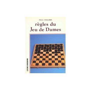 Morize / Chavet chess Les règles du jeu de dames