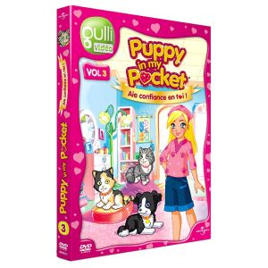 Puppy in My Pocket - Volume 3 : Aie confiance en toi !