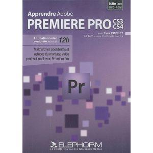 Apprendre Adobe Première Pro CS3 CS4 pour Windows, Mac OS