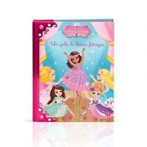 LGRI Livre Il était une fois les princesses Tome 2 Un gala de danse féérique