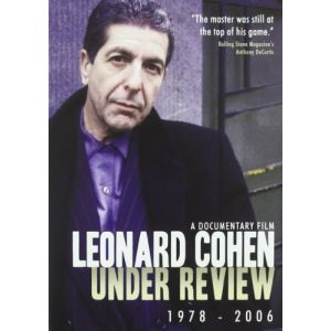 Léonard Cohen : Under Review 1978-2006
