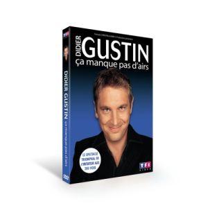 Didier Gustin : Ca manque pas d'airs