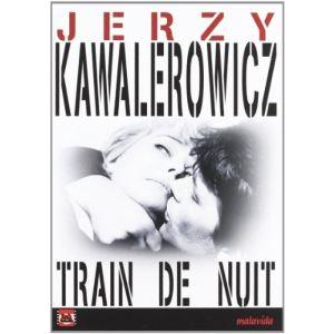 Train de Nuit - de Jerzy Kawalerowicz