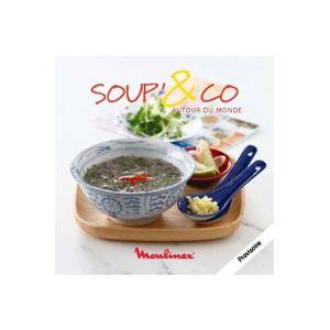 Moulinex livre de recettes soup 39 co autour du monde comparer les prix avec - Recette moulinex soup and co ...