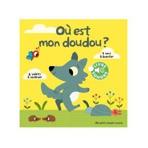 Editions Gallimard Où est mon doudou ?