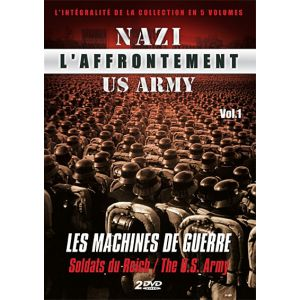 L'Affrontement Nazi : US Army - Volume 1 : Les machines de guerre