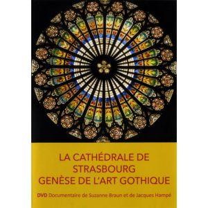 La cathédrale de Strasbourg : genèse de l'art gothique