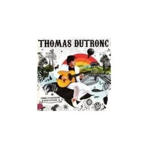 Thomas Dutronc - Comme un manouche sans guitare