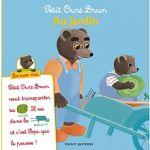 Hachette Petit Ours Brun - Au jardin