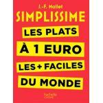 Hachette Livre recettes Simplissime les plats à 1 euro