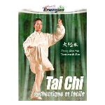 Tai Chi : Authentique et facile