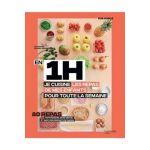 Hachette Livre de cuisine EN 1H JE CUISINE LES REPAS DE MES ENFANTS