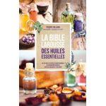 Hachette Livre bible Larousse des huiles Essentielles