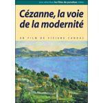 Cezanne, la voie de la modernité