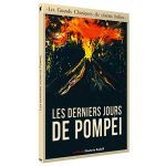 Les derniers jours de Pompéi - de Eleuterio Rodolfi