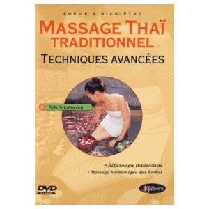 Massage Thaï Traditionnel : Techniques Avancées