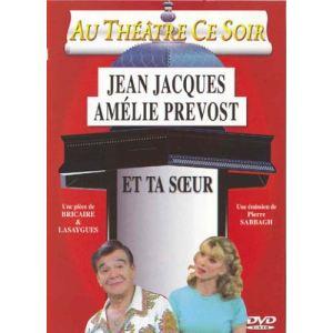 Image de Au Théâtre ce soir : Et ta soeur