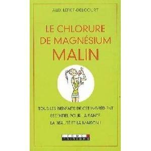 Chlorure de magnésium malin
