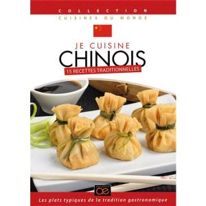 Je cuisine Chinois