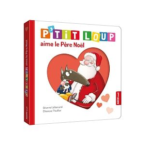 Editions Auzou Livre d'éveil P'tit Loup aime le Père Noël