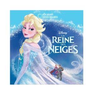 Hachette Livre La Reine des Neiges Les grands classiques Disney