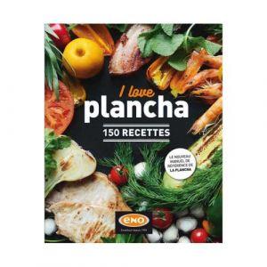 Eno Livre I Love Plancha - Livre de 150 recettes