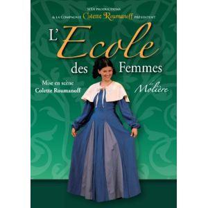 L'Ecole des Femmes - de Colette Roumanoff