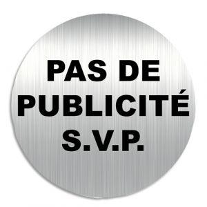Viso Plaque de signalisation 'Pas de Publicité s.v.p.' en aluminium bande autocollante au dos D8 cm