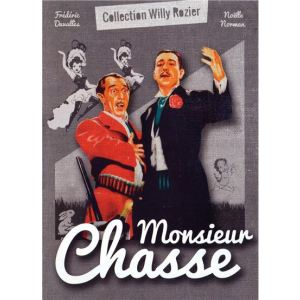 Monsieur Chasse - de Willy Rozier