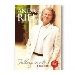 André Rieu : Falling in Love in Maastricht